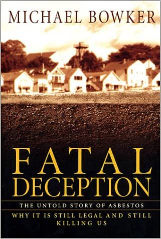 Fatal Deception: The Untold Story of Asbestos