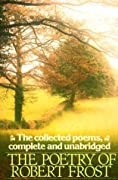 The Poetry of Robert Frost: The Collected Poems, Complete and Unabridged (Owl Book) by Robert Frost cover image