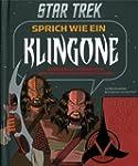 Star Trek - Sprich wie ein Klingone,...