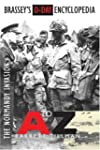 Brassey's D-Day Encyclopedia: The Nor...