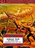 Johnny Reb: The Uniform of the Confederate Army, 1861-1865 (G.I. Series)