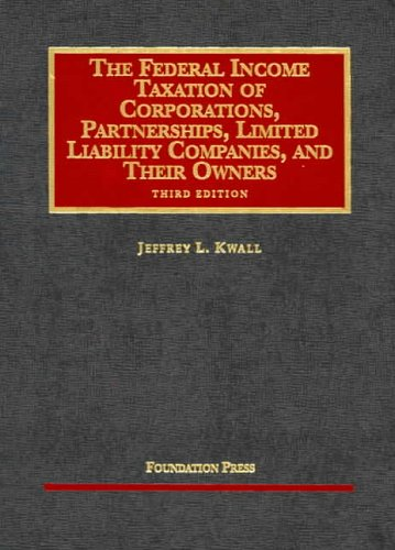 The Federal Income Taxation of Corporations,...