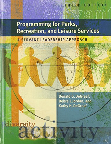 Programming for Parks, Recreation, and Leisure Services:...