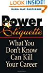 Power Etiquette: What You Don�t Know...