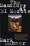 The Massacre at El Mozote