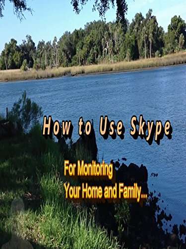Skype Home Monitoring - Setting Up a Host Account