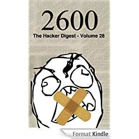 2600: The Hacker Digest - Volume 28 (English Edition)