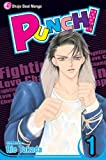 Punch!, Vol. 1 (v. 1) (1421508745) by Takada, Rie