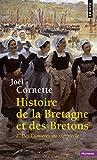 Histoire de la Bretagne et des Bretons : Tome 2, Des Lumières au XXIe siècle