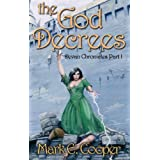 The God Decrees (Devan Chronicles #1) (Kindle Edition) By Mark E. Cooper