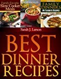 Best Dinner Recipes (Family Favorites)