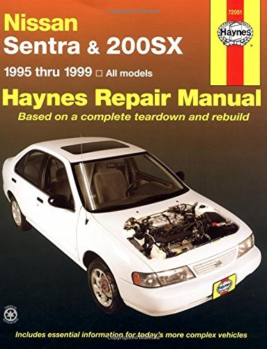 By John Haynes Nissan Sentra and 200SX, 1995-1999 (Haynes Repair Manuals) (1st First Edition) [Paperback] (Haynes Nissan Sentra compare prices)