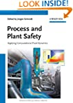 Process and Plant Safety: Applying Co...