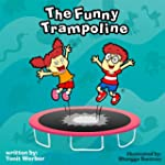 Children's book: The Funny Trampoline...