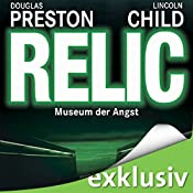 Relic: Museum der Angst (Pendergast 1) | Douglas Preston, Lincoln Child
