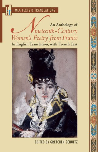 An Anthology of Nineteenth-Century Women's Poetry from France: In English Translation, with French Text (Texts and Trans