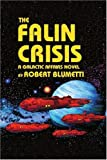 img - for The Falin Crisis: A Galactic Affairs Novel book / textbook / text book