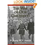 The War of Our Childhood: Memories of World War II