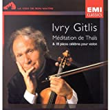 Ivry Gitlis Meditation de Thais & 18 Famous Pieces for Violin