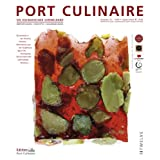 "Port Culinaire Twelve - Band No. 12: Sicherer Hafen f�r Gourmetsvon ""Thomas Ruhl"""