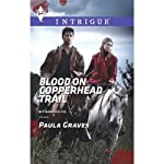 Blood on Copperhead Trail | Paula Graves