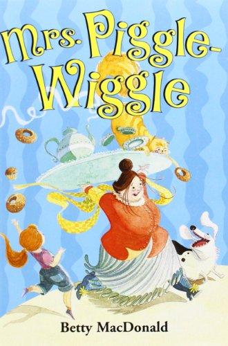 Mrs. Piggle-Wiggle - Betty MacDonald