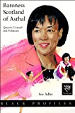 img - for Baroness Scotland of Asthal Queen's Counsel and Politician (Black Profiles) book / textbook / text book