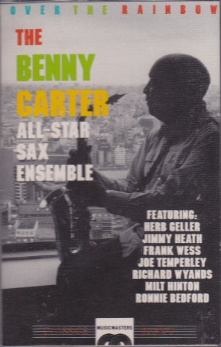 Over the Rainbow by The Benny Carter All-Star Sax Ensemble, Benny Carter, Herb Geller, Jimmy Heath and Frank Wess