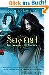 Serafina - Das K�nigreich der Drachen...