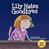 img - for Lily Hates Goodbyes (Navy Version) Paperback August 1, 2011 book / textbook / text book