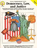 img - for Democracy, Law, and Justice, Grades 5-8+ by Daniel S. Campagna Ph.D. (1996-02-09) book / textbook / text book