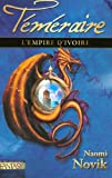 """Afficher """"Téméraire n° 4 L'Empire d'ivoire"""""""