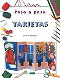 Tarjetas/ Cards (Paso a Paso) (Spanish Edition)