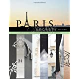 Paris Secrets: Architecture, Interiors, Quartiers, Cornersby Janelle McCulloch