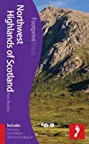 Alan Murphy Northwest Highlands of Scotland Footprint Focus Guide (includes Inverness, Fort William, Glen Coe & Ullapool)
