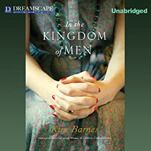 In the Kingdom of Men | [Kim Barnes]