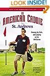 An American Caddie in St. Andrews: Gr...