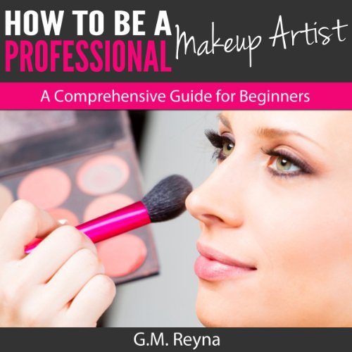 how-to-be-a-professional-makeup-artist-a-comprehensive-guide-for-beginners