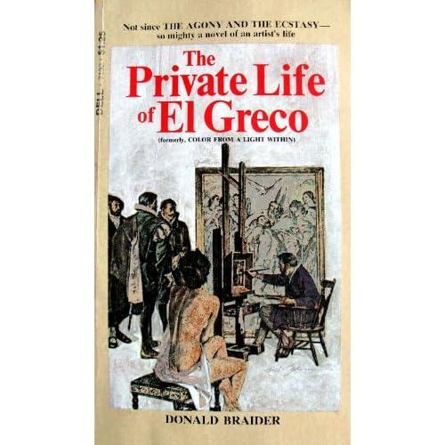 The private life of El Greco (Dell books) Donald Braider
