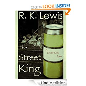 The Street King (A Silver City Tale)