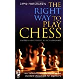 The Right Way to Play Chessby David Brine Pritchard