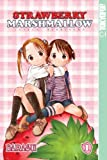 Barasui Strawberry Marshmallow Volume 1: Ichigo Mashimaro