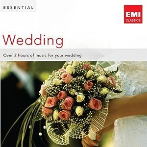 Essential Wedding by EMI Classics