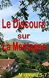 Le Discours sur la montagne (Bible) (French Edition)