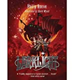 Larklight: A Rousing Tale of Dauntless Pluck in the Farthest Reaches of Space (0545028841) by Reeve, Philip