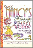 Fancy Nancy's Favorite Fancy Words: From Accessories to Zany (0061549231) by Jane O'Connor