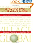 Le Fran�ais dans le village global: M...
