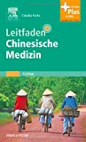 Leitfaden Chinesische Medizin: mit Zugang zum Elsevier-Portal mit PIN
