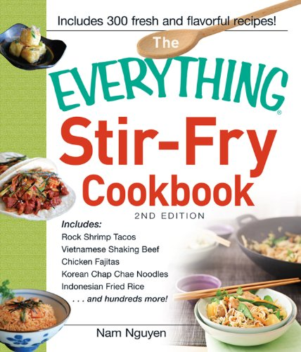 The Everything Stir-Fry Cookbook (Everything Series) by Nam Nguyen