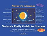 img - for Nature's Daily Guide to Success (Nature's Almanac, 2013) book / textbook / text book